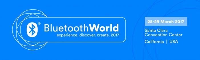 Bluetooth World 2017 — Mar 28-29, 2017 — California, USA
